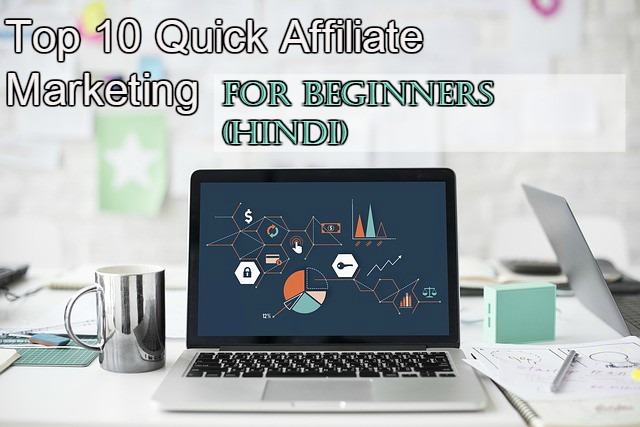 Top 10 Quick Affiliate Marketing For Beginners (Hindi)