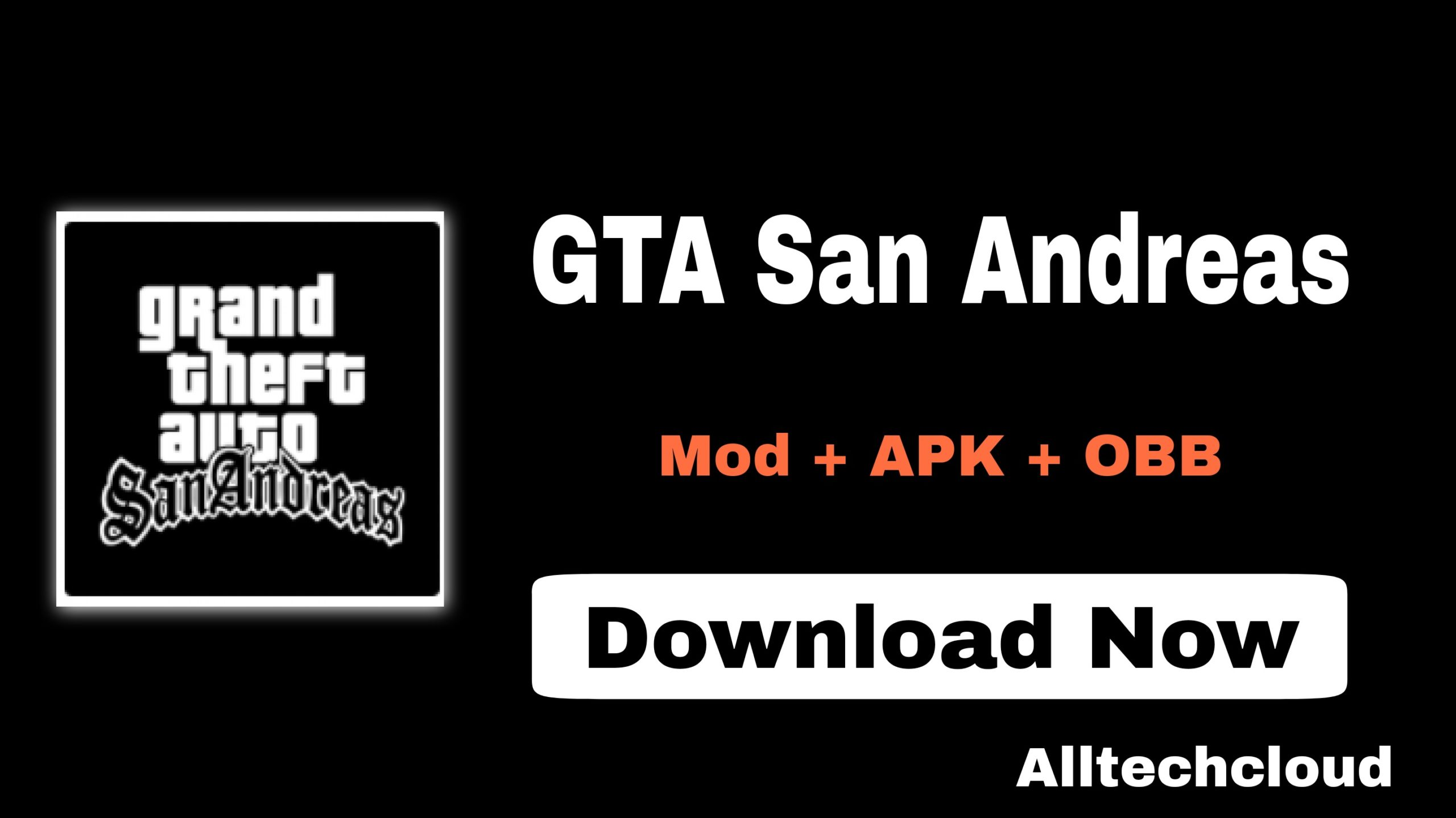 GTA San Andreas Mod Apk Download for Android (OBB, Unlimited Money)