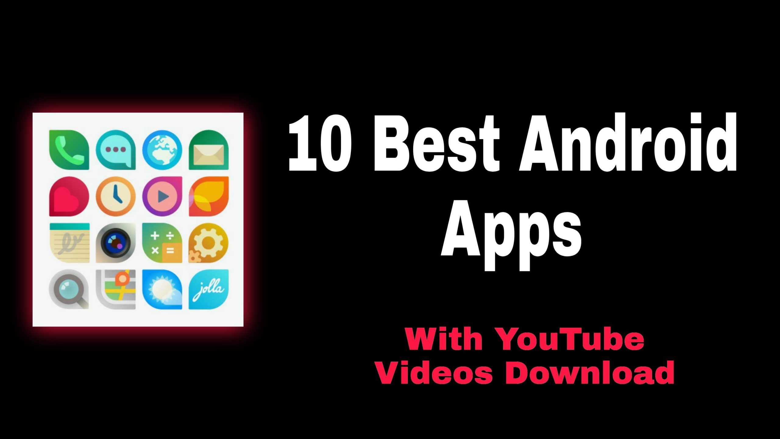 10 Best Android Apps Youtube Download 2021 Free