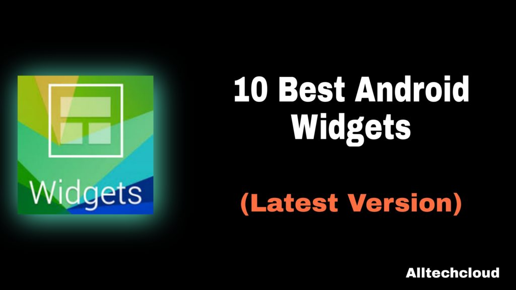 Best Android Widgets Free Download