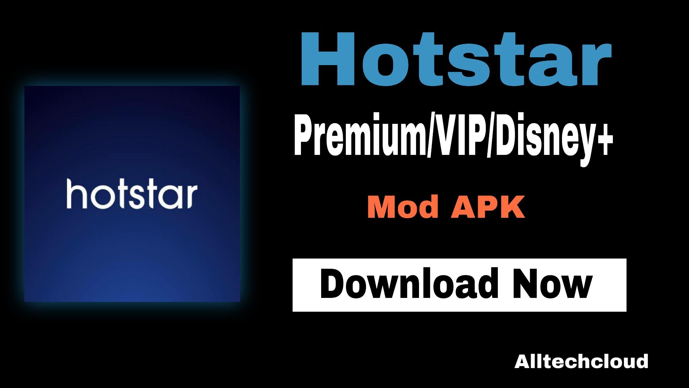 Hotstar Mod APK v12.1.8 Watch IPL 2021 Live Free (Premium Unlocked)
