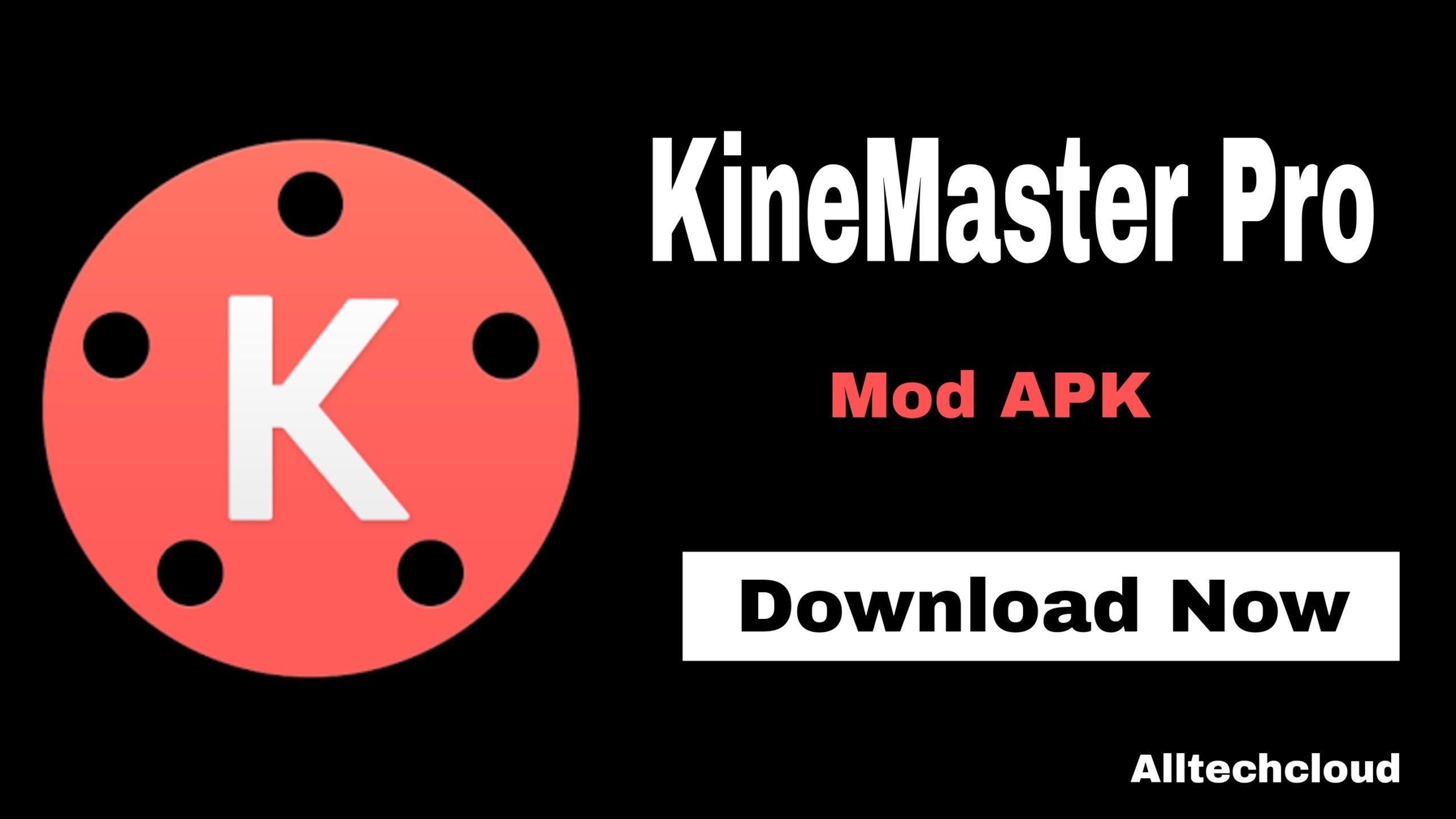 KineMaster Mod APK (v5.0.8) Download (No Watermark) July 2021