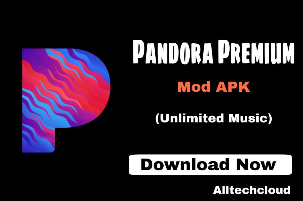Pandora Premium Mod Apk 2103.1 (No Ads + Skips Songs) 2021