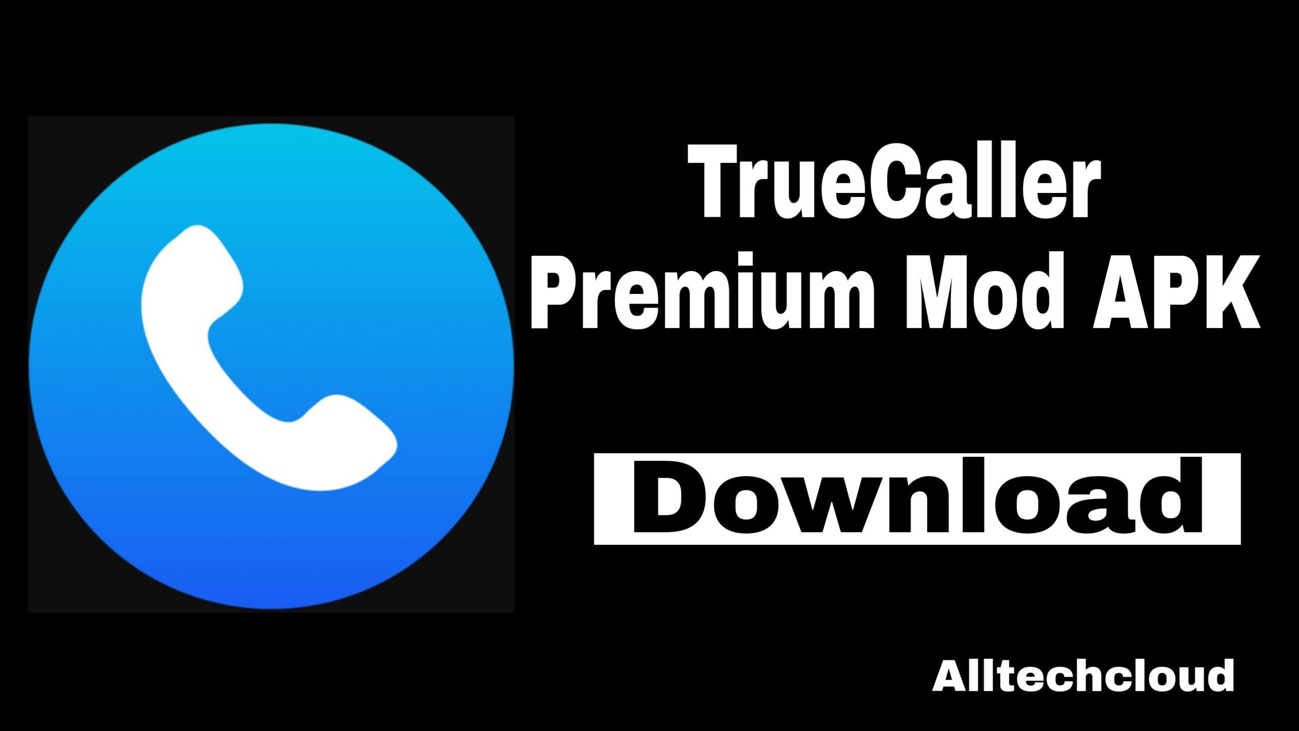 TrueCaller Premium APK v11.68.7 Download (Pro/Gold Mod Unlocked)