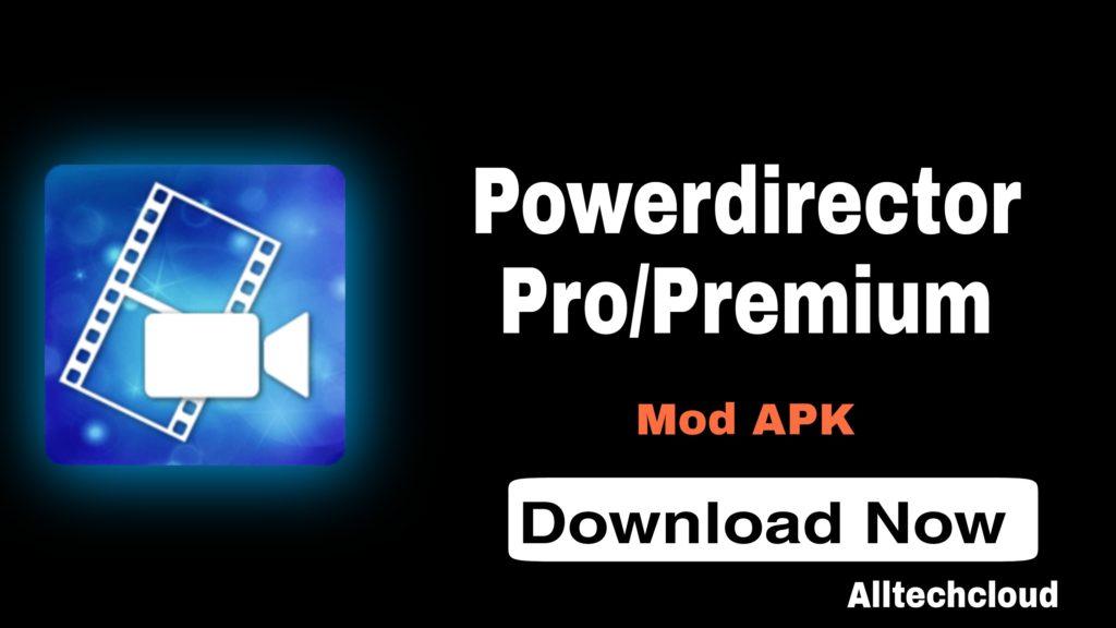 PowerDirector Pro APK