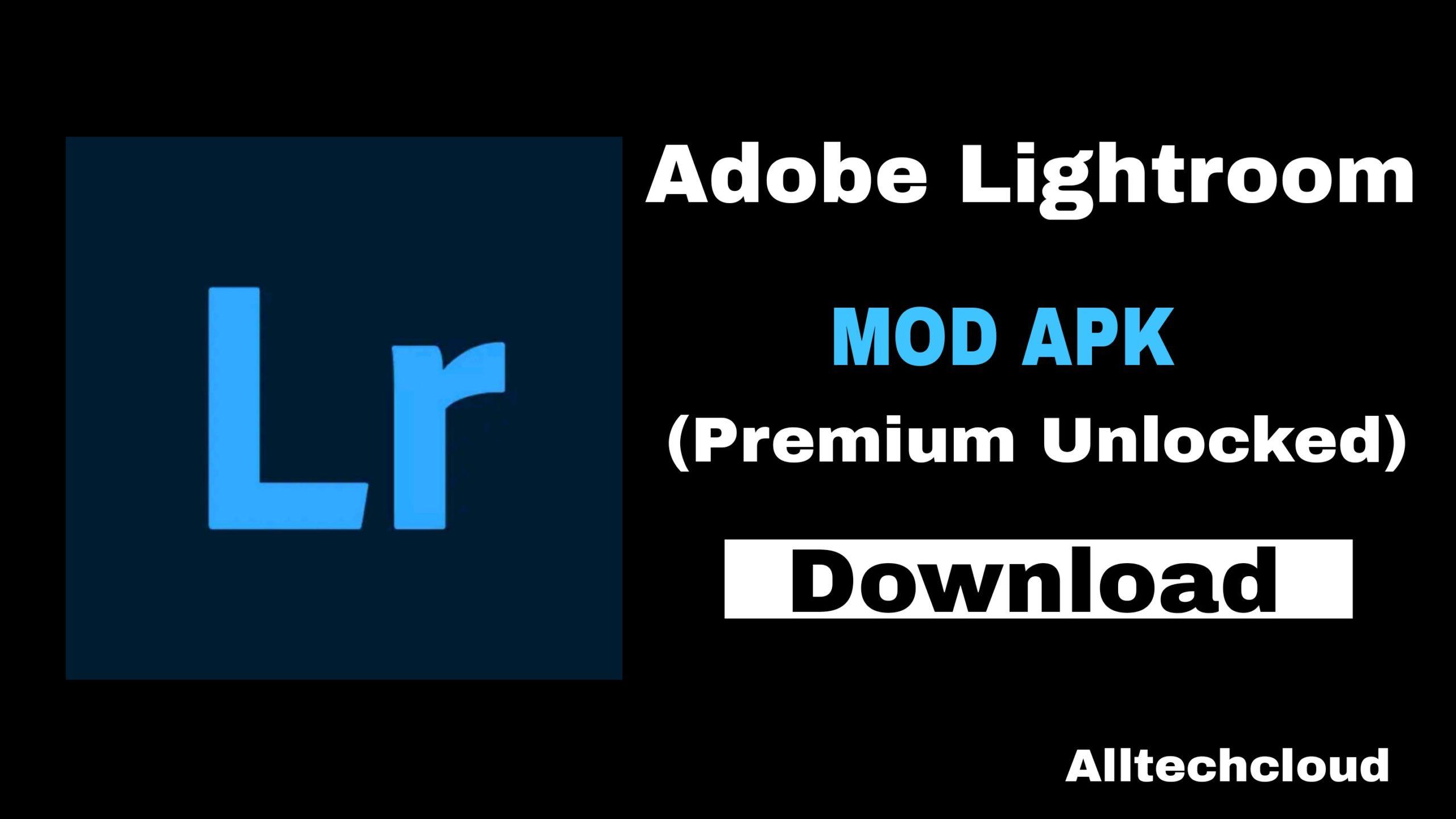 Adobe Lightroom MOD APK v6.3.0 (Premium Unlocked) Free Download