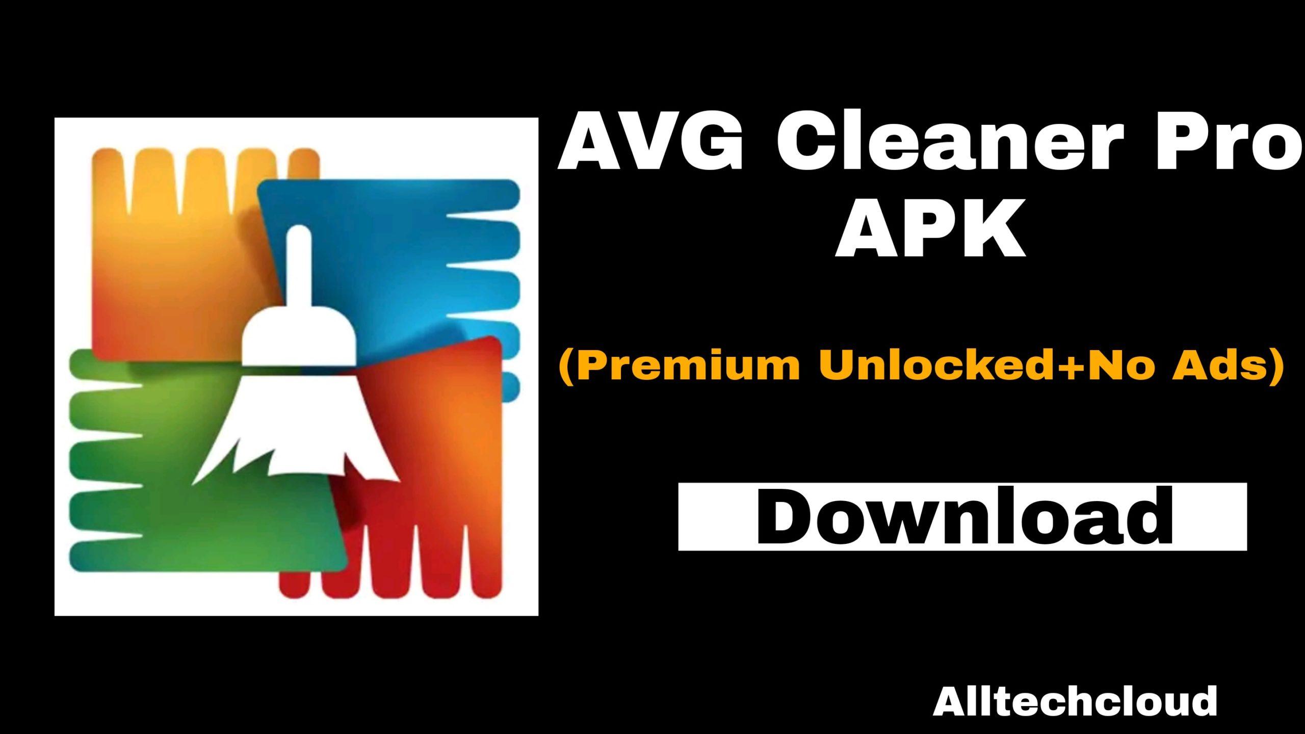 Avg Cleaner Pro APK v6.6.0 Premium Unlocked (No Ads) 2021