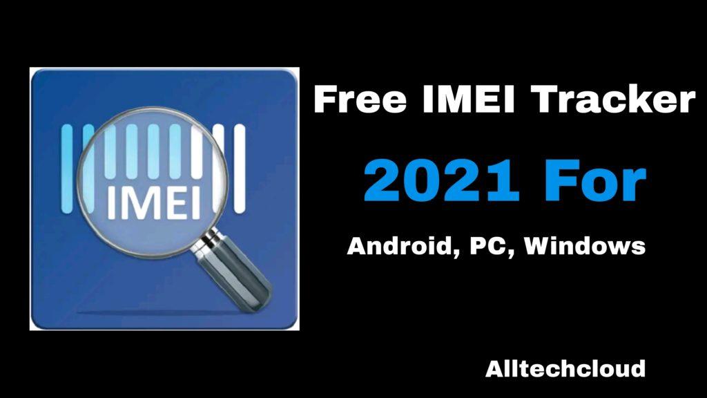 IMEI Tracker 2021
