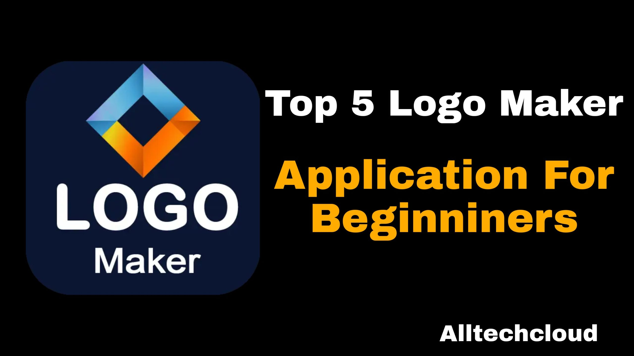 Top 5 Logo Maker Application for Beginners in 2021 (100% Working)
